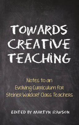 Towards Creative Teaching by Martyn Rawson