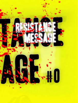 Resistance Message by Jason McGann