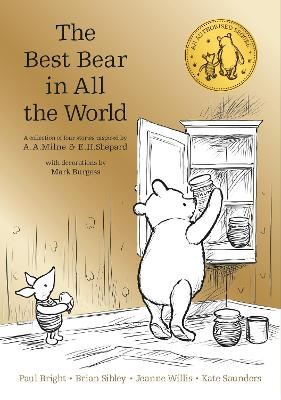 Winnie the Pooh: The Best Bear in all the World by A. A. Milne