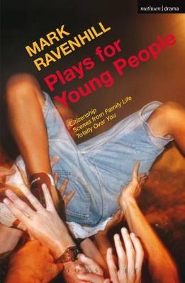 Plays for Young People by Mark Ravenhill