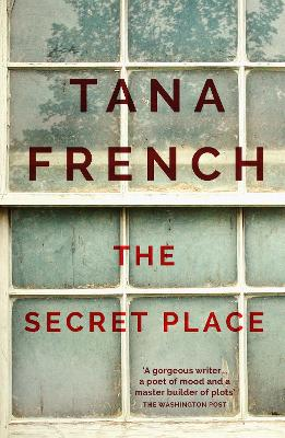 Secret Place by Tana French