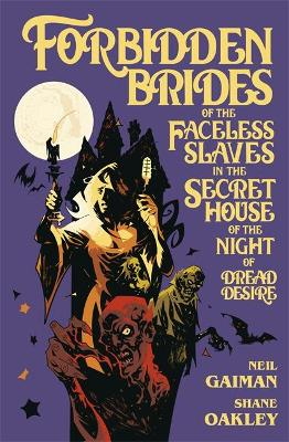 Forbidden Brides of the Faceless Slaves in the Secret House of the Night of Dread Desire book