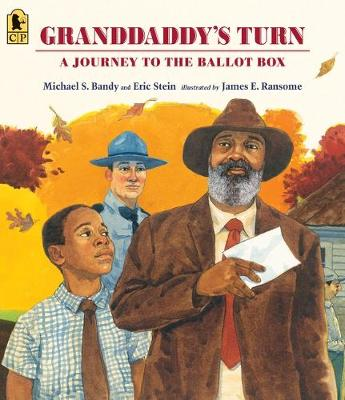 Granddaddy's Turn: A Journey to the Ballot Box by Michael S. Bandy