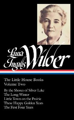 Laura Ingalls Wilder: The Little House Books, Volume Two book