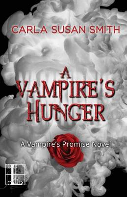 A Vampire's Hunger by Carla Susan Smith