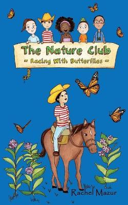 Racing with Butterflies by Rachel Mazur