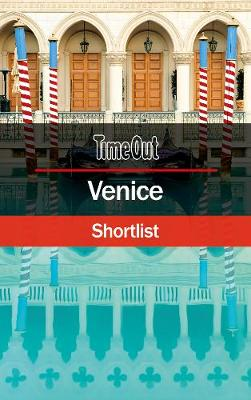 Time Out Venice Shortlist by Time Out