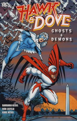 Hawk and Dove Ghost & Demons Ghost & Demons by Sterling Gates
