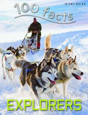 100 Facts Explorers by Dan North