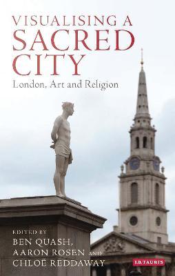 Visualising a Sacred City by Ben Quash