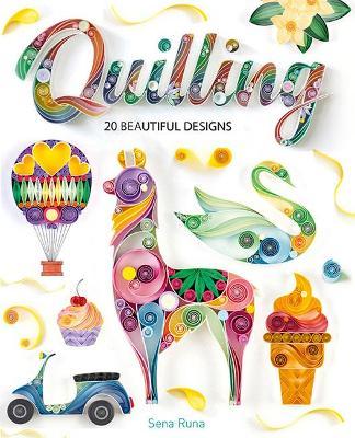 Quilling: 20 Beautiful Designs book