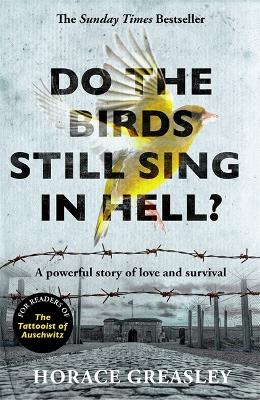 Do the Birds Still Sing in Hell?: A powerful true story of love and survival book