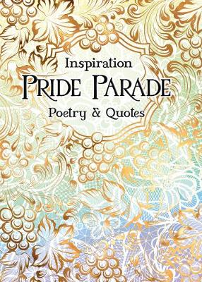 Pride Parade: Poetry & Quotes by Sarah Parker