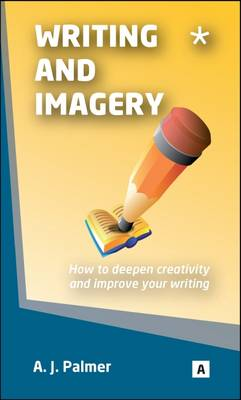 Writing and Imagery by Ann Palmer