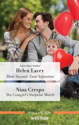 Their Second-Time Valentine/The Cowgirl's Surprise Match by Nina Crespo