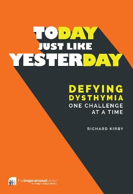 Today, Just Like Yesterday by Richard Kirby