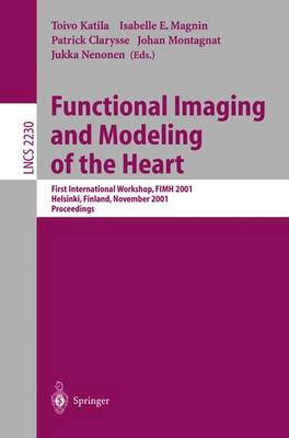 Functional Imaging and Modeling of the Heart by Patrick Clarysse