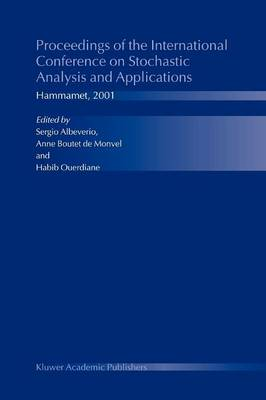 Proceedings of the International Conference on Stochastic Analysis and Applications by Sergio Albeverio