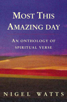 Most This Amazing Day by Nigel Watts