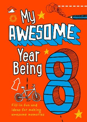 My Awesome Year being 8 by Kia Marie Hunt