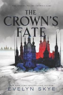 The Crown's Fate by Evelyn Skye