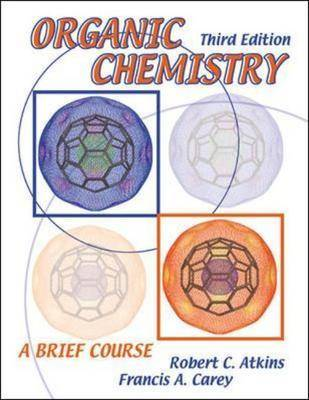 Organic Chemistry: A Brief Course by Robert C. Atkins