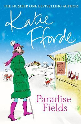 Paradise Fields by Katie Fforde