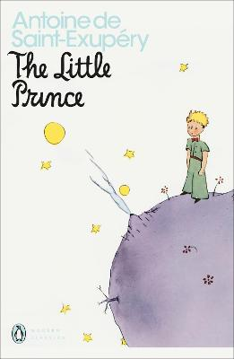 The The Little Prince: And Letter to a Hostage by Antoine de Saint-Exupery