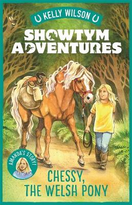 Showtym Adventures 4: Chessy, the Welsh Pony book