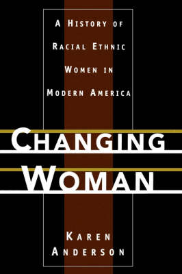 Changing Woman by Karen Anderson