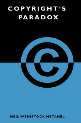 Copyright's Paradox by Neil Weinstock Netanel