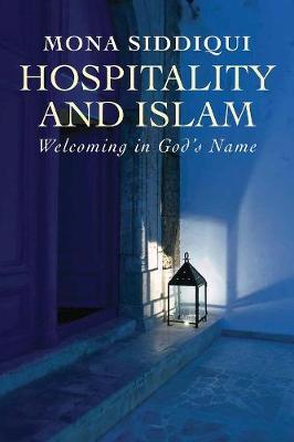 Hospitality and Islam by Mona Siddiqui