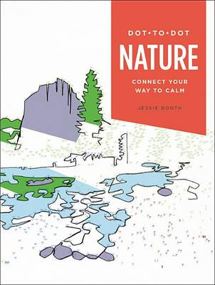 Dot-To-Dot: Nature by Jessie Booth