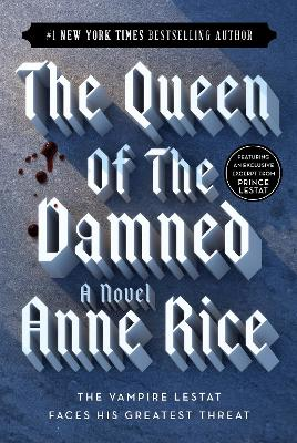 The The Queen of the Damned by Anne Rice