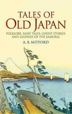 Tales of Old Japan book