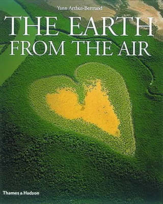 The Earth from the Air by Lester R. Brown