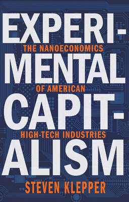 Experimental Capitalism by David A. Hounshell