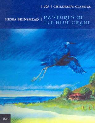 Pastures of the Blue Crane book