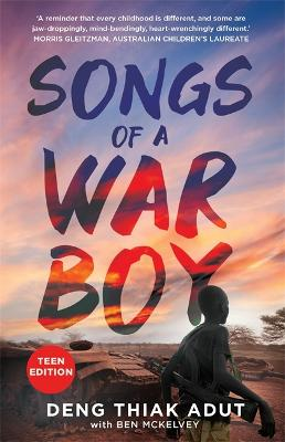 Songs of a War Boy: The bestselling biography of Deng Adut - a child soldier, refugee and man of hope by Ben Mckelvey