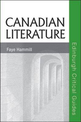 Canadian Literature by Faye Hammill