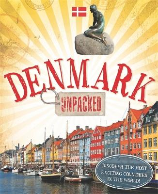Unpacked: Denmark by Clive Gifford