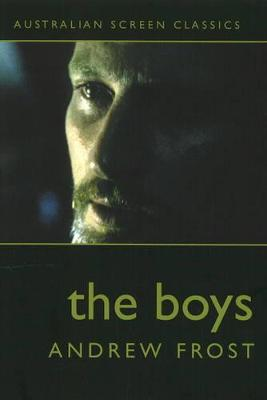 The Boys, Australian Screen Classics by Andrew Frost