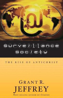 Surveillance Society by Grant Jeffrey