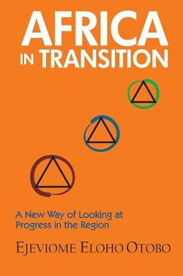 Africa in Transition by Eloho Ejeviome