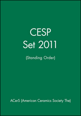 CESP Set 2011 (Standing Order) by ACerS (American Ceramic Society)