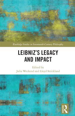 Leibniz's Legacy and Impact book
