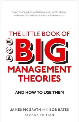 The Little Book of Big Management Theories by James McGrath