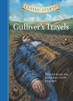 Classic Starts (R): Gulliver's Travels by Jonathan Swift