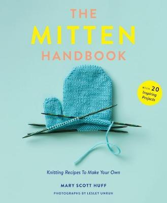 The Mitten Handbook by Mary Scott Huff