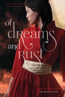 Of Dreams and Rust by Lecturer in Philosophy Sarah Fine
